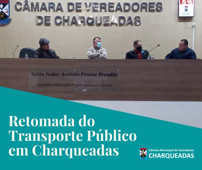 Reunião sobre a Retomada do transporte público em Charqueadas